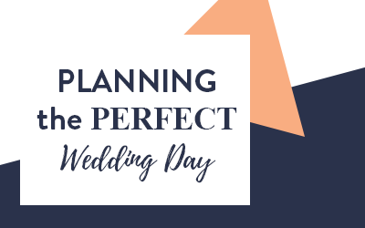 Planning the perfect wedding day